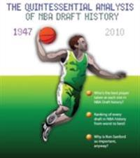 &quote;Who Da Man? The Quintessential Analysis of NBA Draft History 1947-2010&quote;