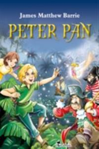 Peter Pan. An Illustrated Classic for Kids and Young Readers