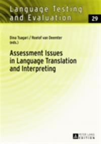 Assessment Issues in Language Translation and Interpreting