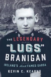 Legendary 'Lugs Branigan' - Ireland's Most Famed Garda