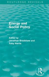 Energy and Social Policy (Routledge Revivals)