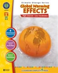 Global Warming: Effects Gr. 5-8