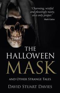 Halloween Mask and Other Strange Tales