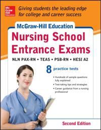 McGraw-Hill's Nursing School Entrance Exams, Second Edition