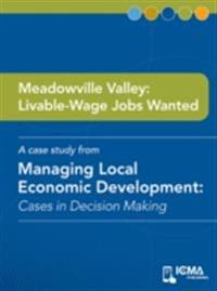 Meadowville Valley: Livable-wage Jobs Wanted
