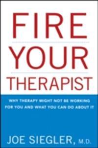 Fire Your Therapist