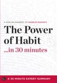 Power of Habit ...in 30 Minutes