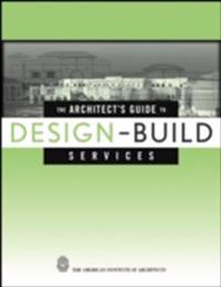 Architect's Guide to Design-Build Services