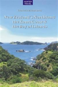 New Zealand's Northland, the Kauri Coast & the Bay of Islands