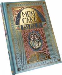 The Meat Cake Bible