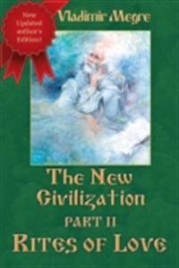 New Civilization II: Rites of Love