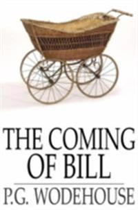 Coming of Bill