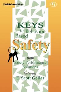 Keys to Behavior-Based Safety