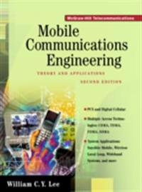 Mobile Communications Engineering: Theory and Applications