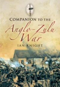 A Companion to the Anglo-Zulu War