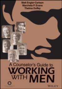 Counselor's Guide to Working With Men