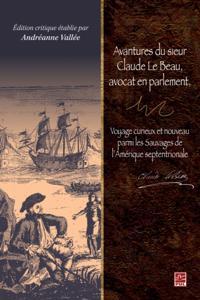 Avantures du sieur Claude Le Beau, avoc.
