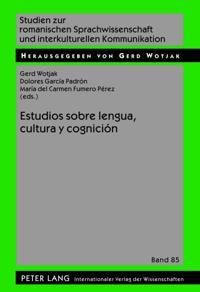 Estudios sobre lengua, cultura y cognicion