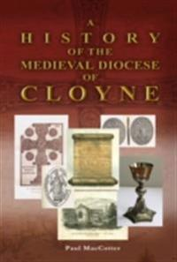 History of the Medieval Diocese of Cloyne