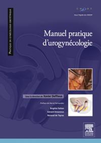 Manuel pratique d'uro-gynecologie
