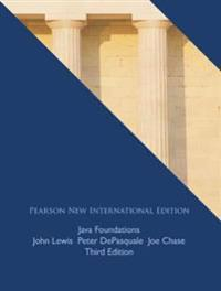 Java Foundations: Pearson New International Edition
