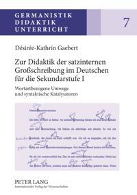 Zur Didaktik der satzinternen Groschreibung im Deutschen fuer die Sekundarstufe I