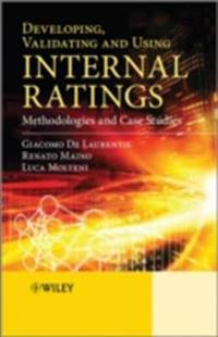 Developing, Validating and Using Internal Ratings