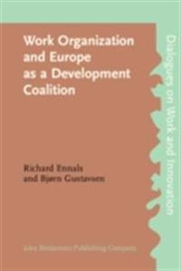 Work Organization and Europe as a Development Coalition