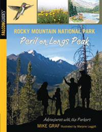 Rocky Mountain National Park: Peril on Longs Peak