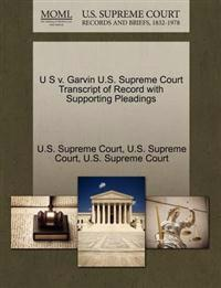 U S V. Garvin U.S. Supreme Court Transcript of Record with Supporting Pleadings