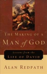 Making of a Man of God (Alan Redpath Library)