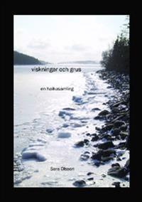 Viskningar och grus : en haikusamling
