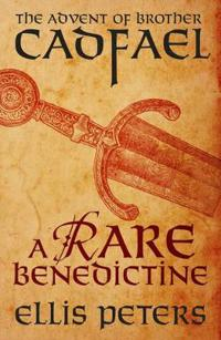 Rare Benedictine: The Advent Of Brother Cadfael