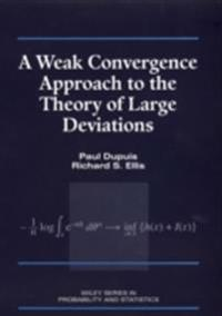 Weak Convergence Approach to the Theory of Large Deviations