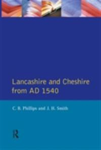 Lancashire and Cheshire from AD1540