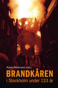 Brandkåren i Stockholm under 133 år