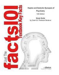 e-Study Guide for: Kaplan and Sadocks Synopsis of Psychiatry by Virginia  A Sadock, ISBN 9780781773270