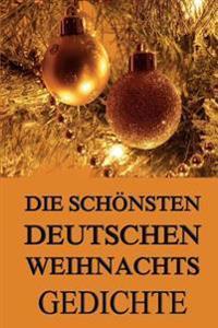 Die Schonsten Deutschen Weihnachtsgedichte