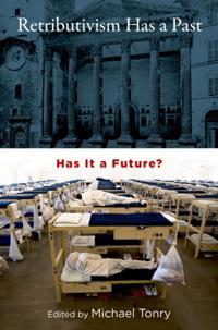 Retributivism Has a Past Has It a Future?