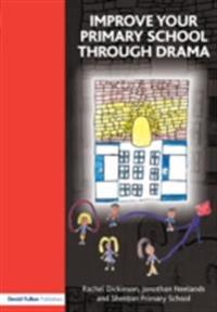 Improve your Primary School Through Drama