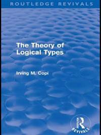 Theory of Logical Types (Routledge Revivals)