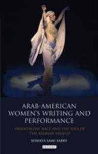 Arab-American Women's Writing and Performance