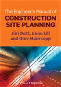 Engineer's Manual of Construction Site Planning