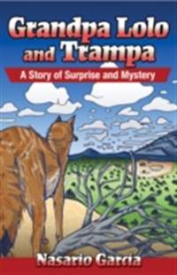 Grandpa Lolo and Trampa: A Story of Surprise and Mystery