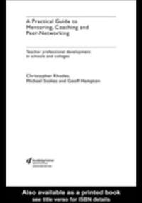 Practical Guide to Mentoring, Coaching and Peer-networking
