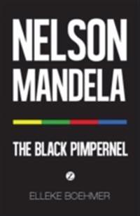 Nelson Mandela: The Black Pimpernel