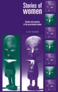 Stories of women: Gender and narrative in the postcolonial nation