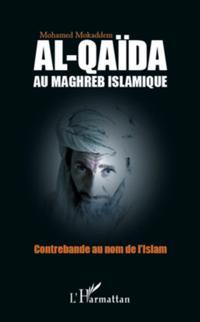 Al-qaIda au maghreb islamique - contrebande au nom de l'isla