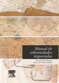 Manual de enfermedades importadas + StudentConsult en espanol