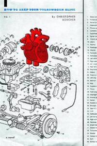 How to Keep Your Volkswagen Alive